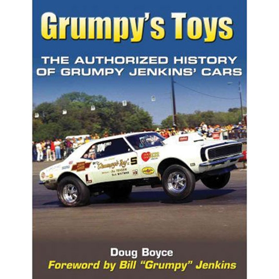 Book-Grumpys Toys: The Authorized History of Bill Grumpy Jenkins Cars