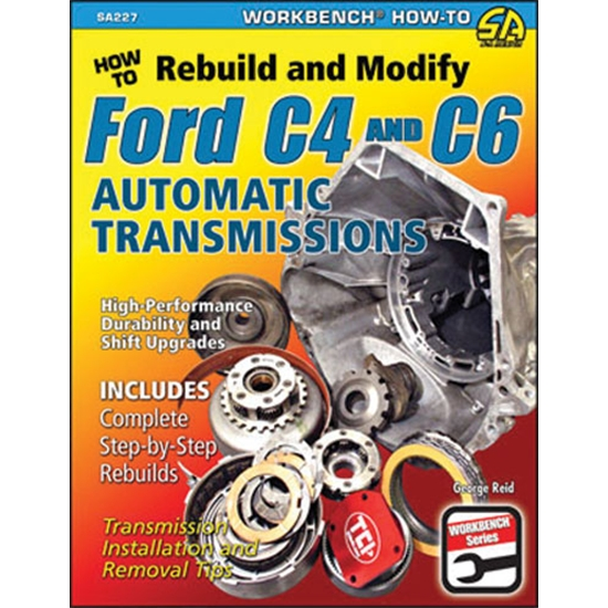 Book - How to Rebuild & Modify Ford C4 & C6 Automatic Transmissions