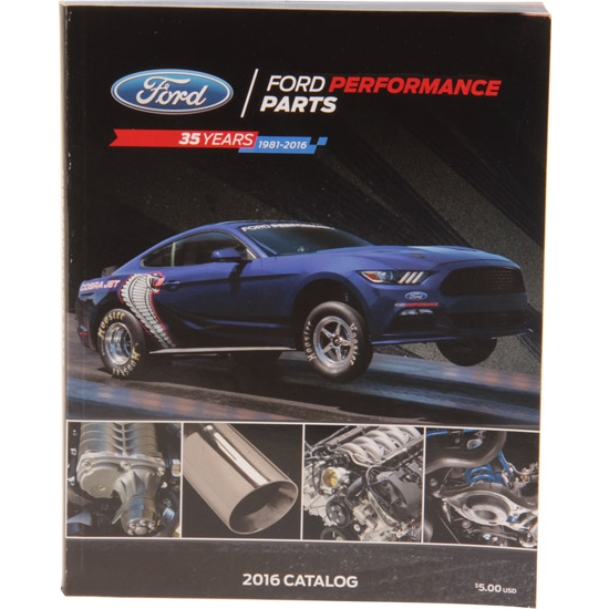 Ford Racing M-0750-P2016 Performance Equipment Catalog