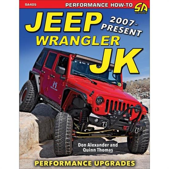 Car Tech SA405 Performance Upgrades Book, 07-Up Jeep Wrangler JK
