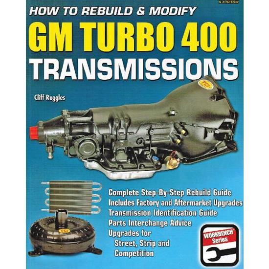 CarTech SA186 How to Rebuild/Modify Turbo 400 Transmissions, Book