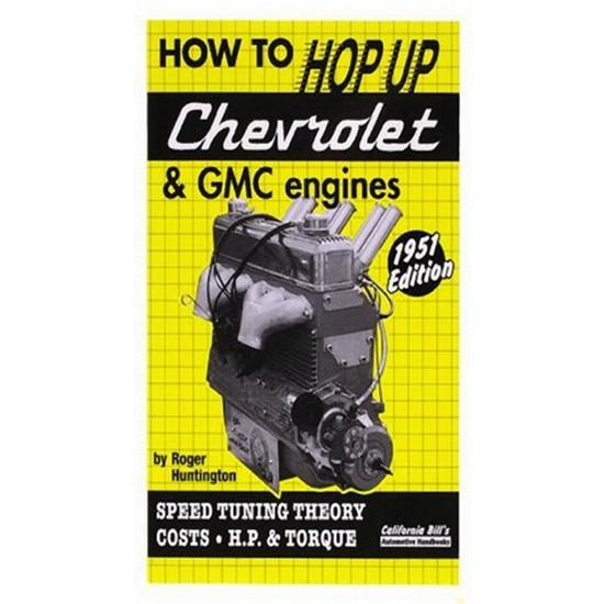 How to Hop-Up Chevrolet and GMC 6 Cylinder Engines Book