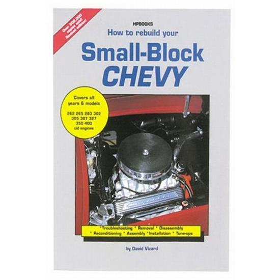 HP Books - How to Rebuild Your Small Block Chevy, Book