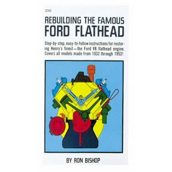 Rebuilding the Famous Ford Flathead, Instruction Book