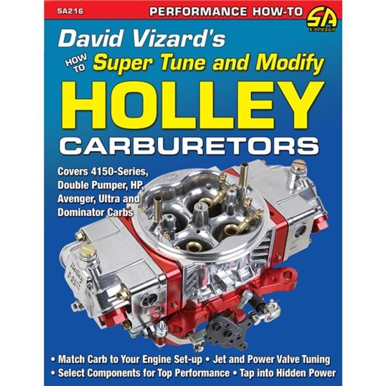 CarTech SA216 David Vizard's How to Tune/Modify Holley Carbs