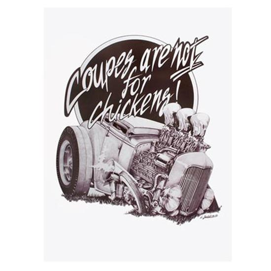Coupes Are Not For Chickens Street Rod Poster