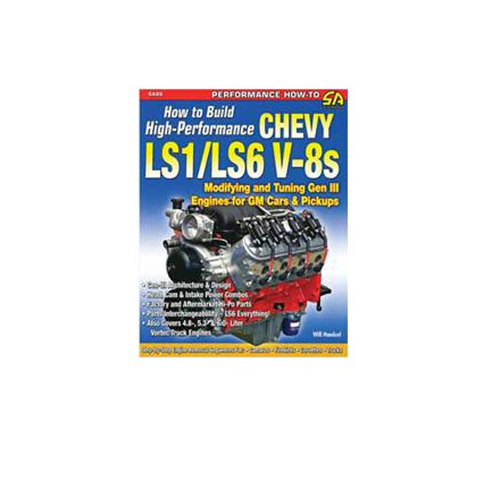 Book - How to Build High Performance Chevy LS1-LS6 V8s