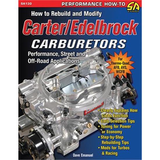 book how to rebuild and modify carter edelbrock carburetors rh speedwaymotors com Edelbrock Carb Throttle Linkage Edelbrock 1405 Carb
