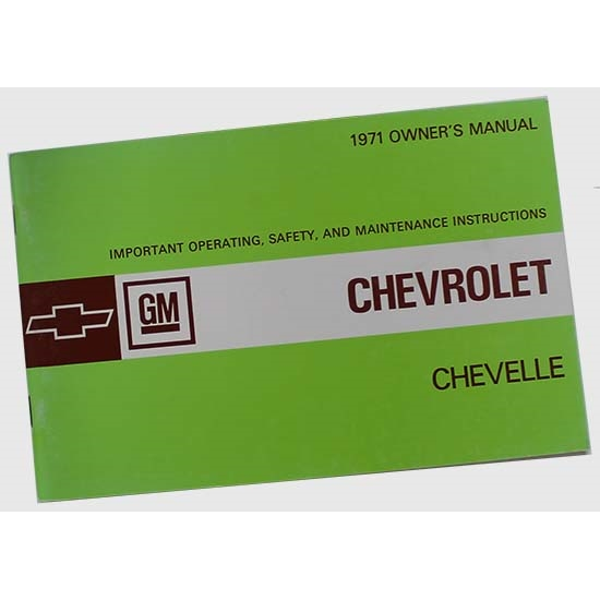 Dave Graham 71-CHOM 1971 Chevelle Owners Manual