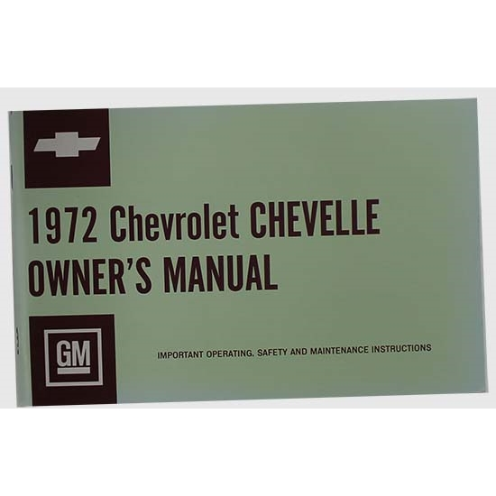 Dave Graham 72-CAM 1972 Chevelle Owners Manual