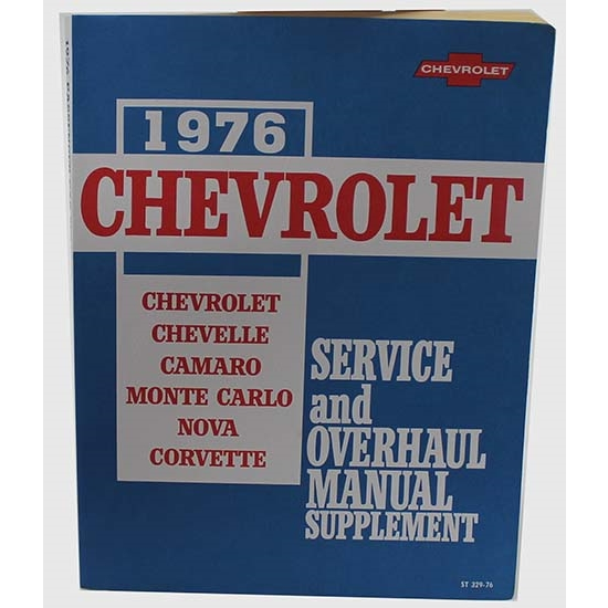 Dave Graham 1976 Chevrolet Service and Shop Manual