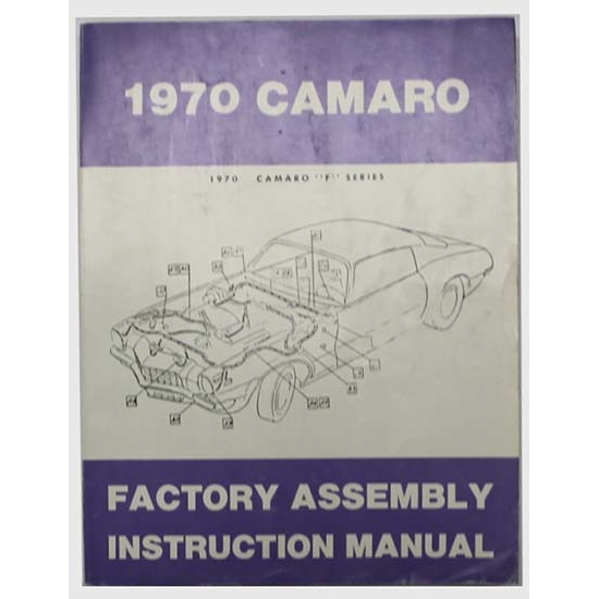 Dave Graham 70-CAFA Factory Assembly Manual for 1970 Camaro