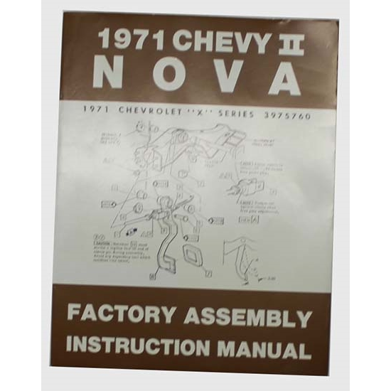Dave Graham 71-NFA 1971 Nova Chevy II Assembly Manual